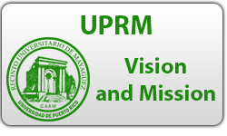 UPRM Vision and MIssion